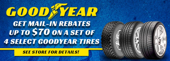Goodyear Tires - Up to $70 Rebate